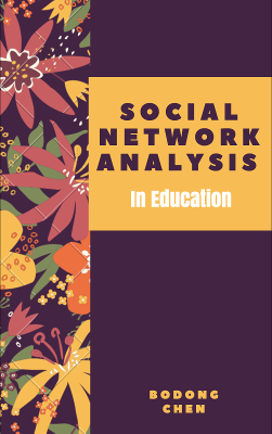 Applied Social Network Analysis in Education