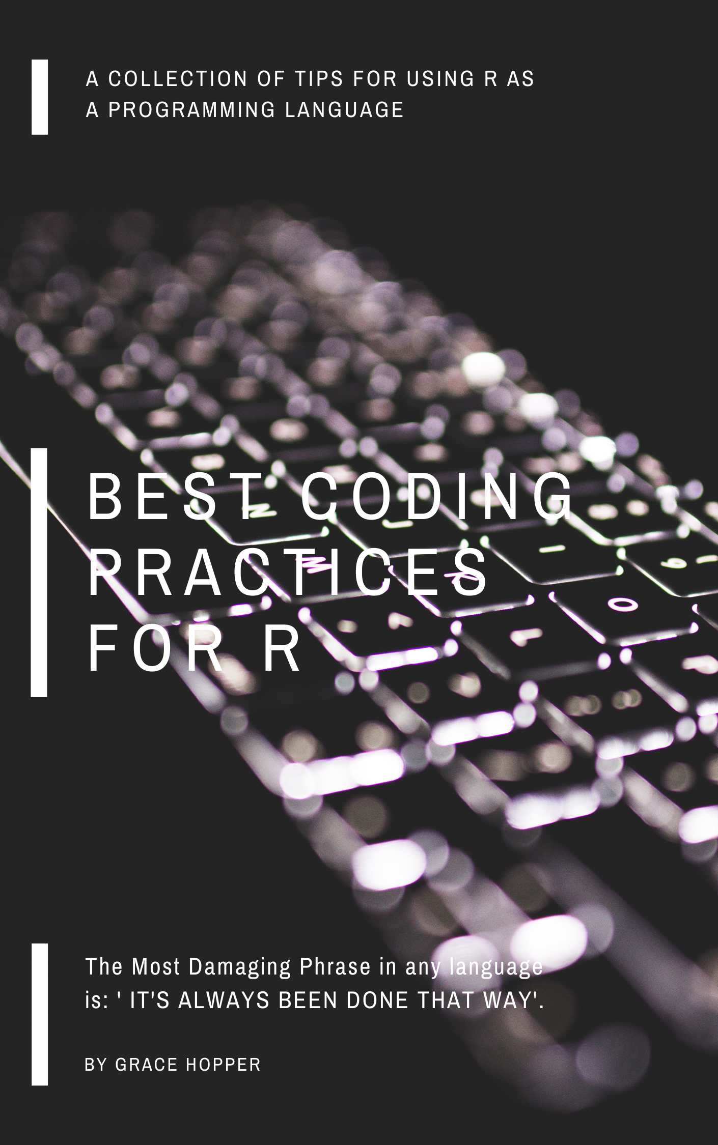 Best Coding Practices for R