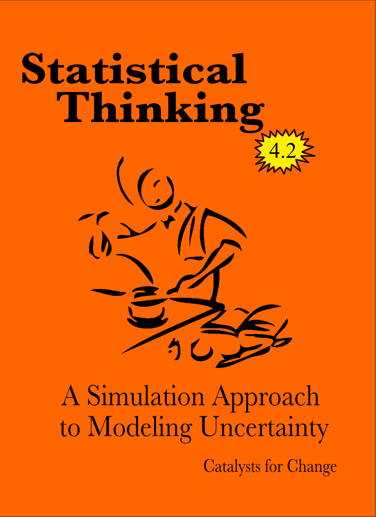 Statistical Thinking: A Simulation Approach to Modeling Uncertainty (UM STAT 216 edition)