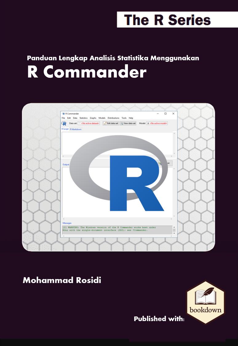 Panduan Lengkap Analisis Statistika Menggunakan R Commander