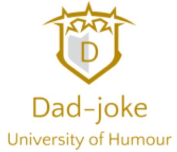 Dad-joke University of Humour (DUH)