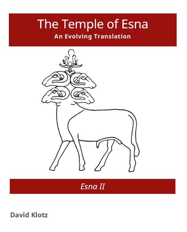 The Temple of Esna. An Evolving Translation: Esna II