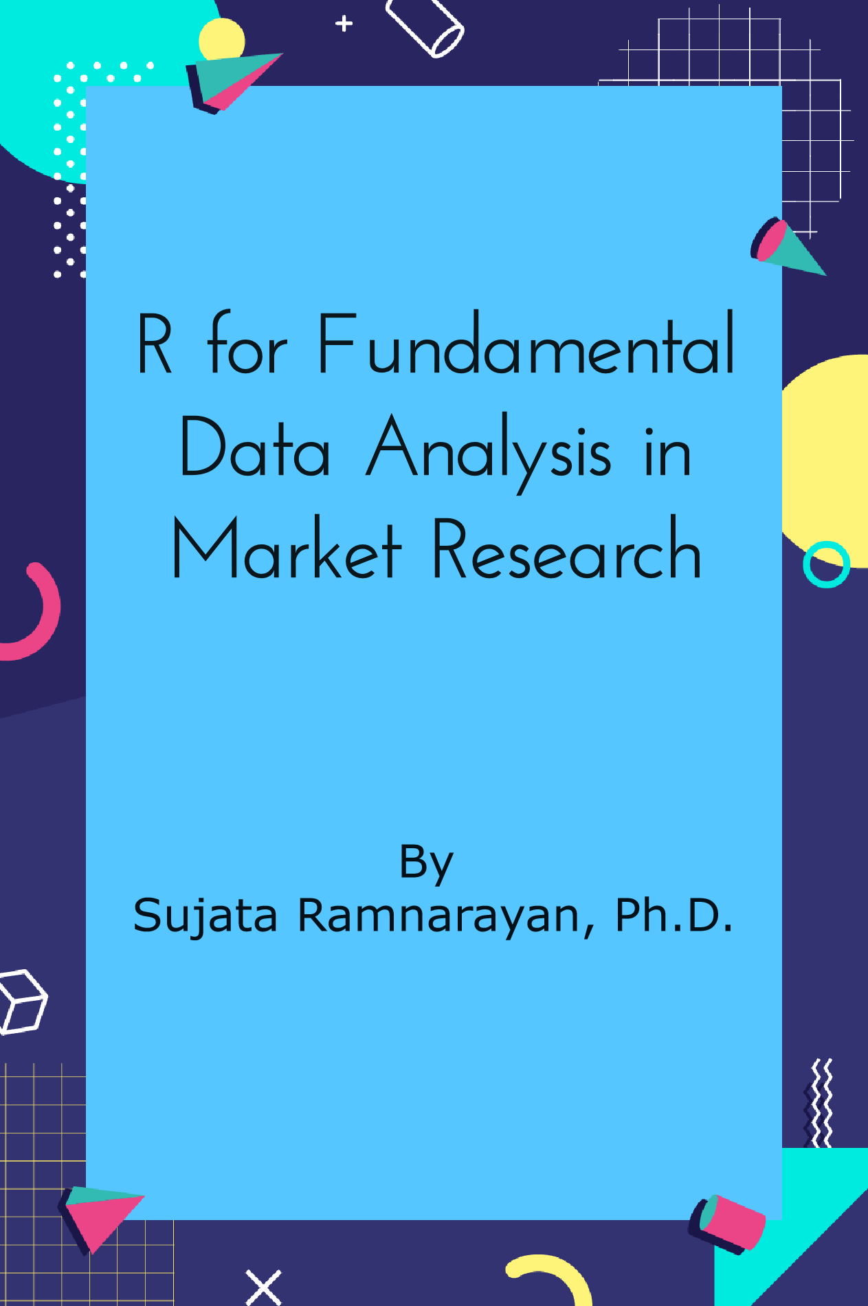 R for Fundamental Data Analysis in Market Research